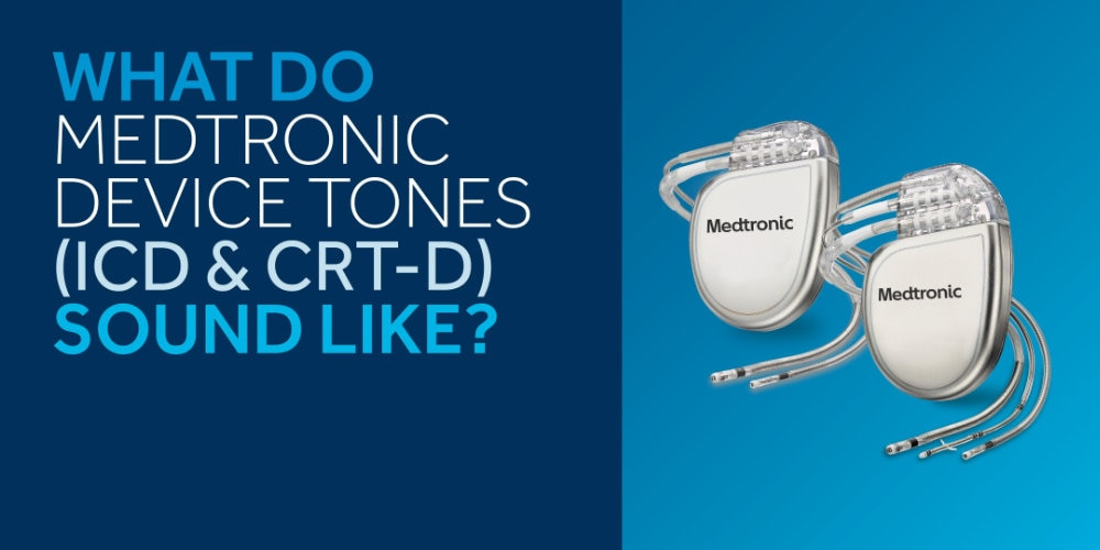This will play a video - Image of CRT and ICD device with text 'What do Medtronic Device Tones Sound Like?'